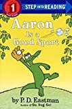 Aaron Is A Good Sport (Turtleback School & Library Binding Edition) (Step into Reading: Step 1)