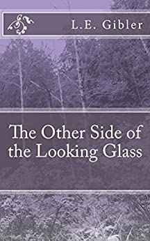 Through the Looking Glass Summary