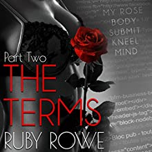 The Terms: Part Two: The Terms Duet, Volume 2 Audiobook by Ruby Rowe Narrated by Tieran Wilder, Jeffrey Kafer