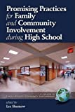Promising Practices for Family and Community Involvement During High School, Lee Shumow, 1607521245