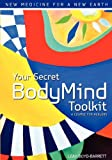 Your Secret BodyMind Toolkit, Leah Boyd-Barrett, 0984757902