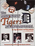 img - for The Detroit Tigers Encyclopedia book / textbook / text book