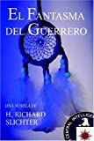 img - for El Fantasma del Guerrero book / textbook / text book