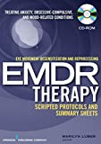 img - for Eye movement desensitization and reprocessing (EMDR) scripted protocols: Treating Anxiety, Obsessive-Compulsive, and Mood-Related Conditions book / textbook / text book