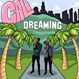Cali Dreaming [Explicit]