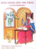 King David and the Frog, Ruth Zakutinsky, 0911643052