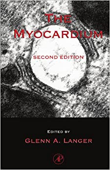 Book The Myocardium, Second Edition: Second Edition
