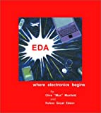 EDA: Where Electronics Begins
