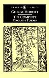 The Complete English Poems, George Herbert, 0140423486
