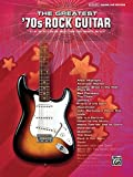The Greatest '70s Rock Guitar, Alfred Publishing Staff, 073904611X
