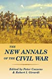 The New Annals of the Civil War, , 0811700585