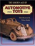 Golden Age of Automotive Toys, Ken Hutchison and Greg Johnson, 0891457275