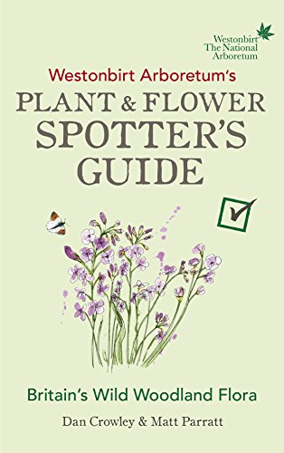 Westonbirt Arboretum's Plant and Flower Spotter's Guide (Spotters Guide) ()