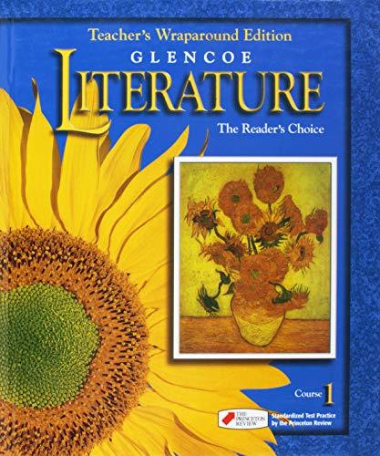 Glencoe Literature The Readers Choice, Course 1, Grade 6: Teacher Wraparound Edition