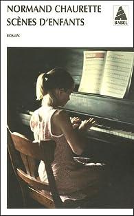 Scènes d'enfants par Normand Chaurette