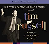 Tim Russell: Man of a Thousand Voices (A Prairie Home Companion) (Prairie Home Companion (Audio))