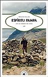 Espíritu Pampa : Sur les chemins des Andes par Jallade
