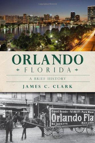 Read Online Orlando, Florida:: A Brief History ebook