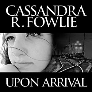 Upon Arrival Audiobook