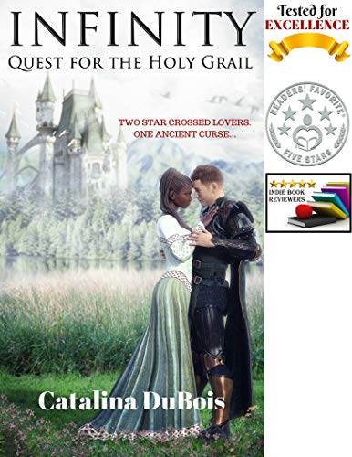 Infinity: Quest for the Holy Grail by [DuBois, Catalina]