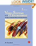 Video Systems in an IT Environment: T...