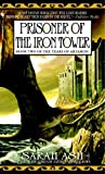 Prisoner of the Iron Tower, Sarah Ash, 055358622X