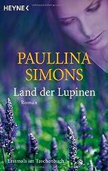 Land der Lupinen: Roman
