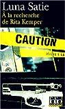 A la recherche de Rita Kemper par Satie