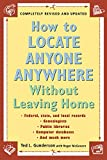 locate people - How to Locate Anyone Anywhere: Without Leaving Home