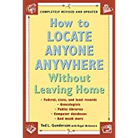 How to Locate Anyone Anywhere: Without Leaving Home
