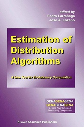 Download Estimation of Distribution Algorithms: A New Tool for Evolutionary Computation (Genetic Algorithms and Evolutionary Computation) Pdf