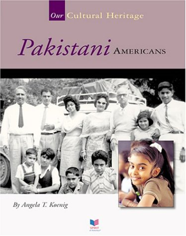 Download Pakistani Americans (Spirit of America, Our Cultural Heritage) PDF