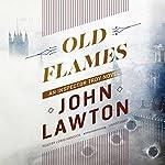 Old Flames: An Inspector Troy Novel, Book 2   John Lawton