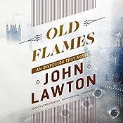 Old Flames: An Inspector Troy Novel, Book 2 | John Lawton