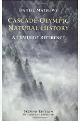 Cascade-Olympic Natural History: A Trailside Reference by Daniel Mathews (1988-03-31) Paperback