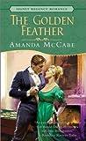 The Golden Feather, Amanda McCabe, 0451207289