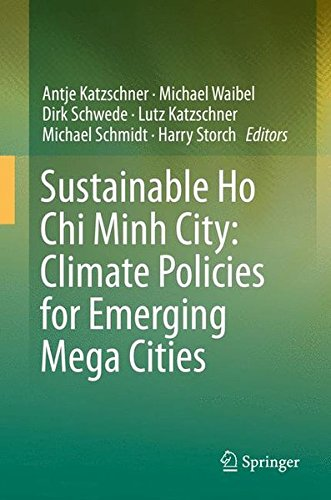 Sustainable Ho Chi Minh City: Climate Policies for Emerging Mega Cities by Springer