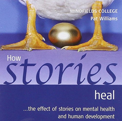 How Stories Heal: The Effect of Stories on Mental Health and Human Development