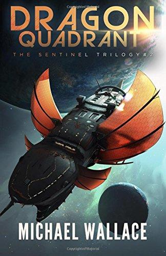Dragon Quadrant (The Sentinel) (Volume 2)