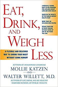 Eat, Drink And Weigh Less: A Flexible And Delicious Way To Shrink Your Waist Without Going Hungry por Mollie Katzen epub