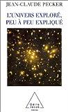 img - for L'Univers explor , peu   peu expliqu  book / textbook / text book