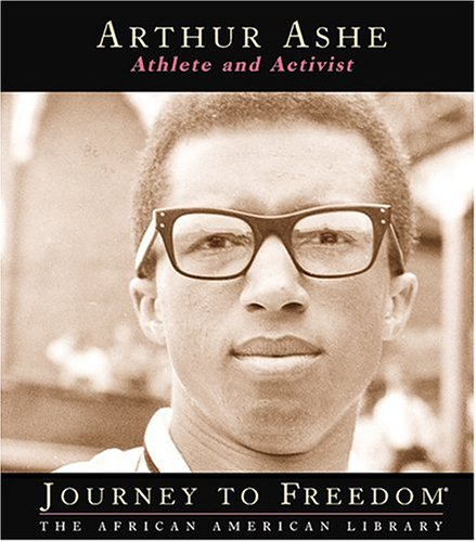 Search : Arthur Ashe: Athlete and Activist (Journey to Freedom: The African American Library)