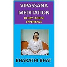 VIPASSANA MEDITATION: 10 DAY COURSE EXPERIENCE