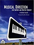 Musical Direction for Improv and Sketch Comedy, Michael Pollock, 0974742740