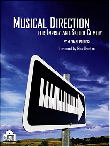 Musical Direction for Improv and Sketch Comedy: