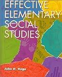 Effective Elementary Social Studies, Hoge, John D., 0534229085