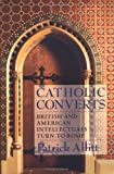 Catholic Converts, Patrick Allitt, 0801486637