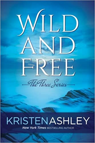 Wild and Free: Volume 3 (The Three Series)