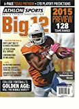 ATHLON SPORTS AMERICA'S PREMIER SPORTS PUBLISHER, BIG 12 2015 PREVIEW