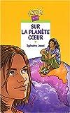 """Afficher """"Sur la planète coeur"""""""